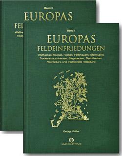 Zwei abgefächert übereinander liegende Bände Europas Feldeinfriedungen