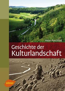 """Titelbild des Buches """"Geschichte der Kulturlandschaft"""" mit zwei Bildern, die den gleichen Landschaftsausschnitt aktuell und historisch vergleichen."""