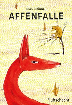 Gemaltes Titelbild des Buches, auf dem ein roter Wüstenfuchs und ein Affe auf einem Baum zu sehen sind.