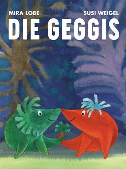 Gemaltes Titelbild des Buches, auf dem ein roter und ein grüner Geggi zu sehen sind.