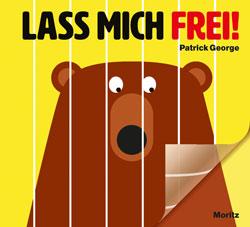 Gemaltes Titelbild vom Buch, auf dem ein Bär hinter Gittern zu sehen, die man aber wie eine Folie abziehen kann.