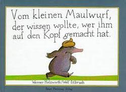 Gemaltes Titelbild vom Buch, auf dem ein zornig blickender Maulwurf zu sehen ist, dem jemand auf den Kopf gemacht hat.