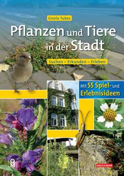 Titelbild mit verschiedenen Fotos von Pflanzen und Tieren, die in der Stadt leben.