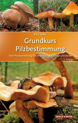 Das Titelbild ist aufgeteilt in 3 Fotos, auf denen verschiedene Pilzarten abgebildet sind.
