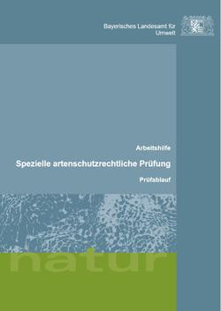 Titelbild zur Arbeitshilfe Spezielle artenschutzrechtliche Prüfung – Prüfablauf.
